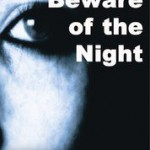 "Cover of ""Beware of the Night"" by Joygopal Podder"